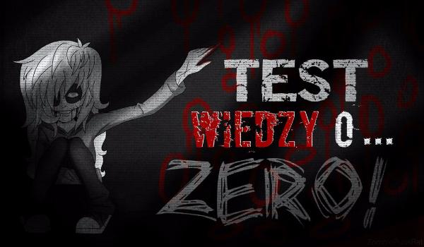 Test wiedzy o Zero!