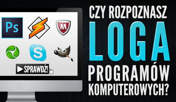 Czy rozpoznasz logo programów komputerowych?
