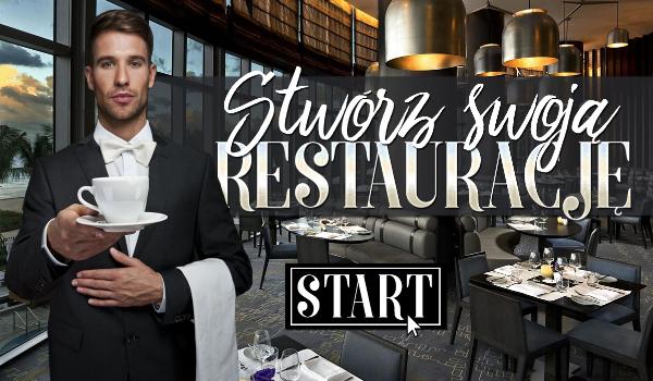 Stwórz swoją idealną restaurację!