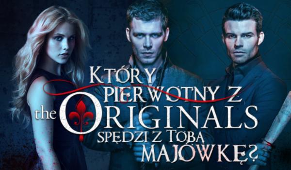 """Który Pierwotny z """"The Originals"""" będzie Ci towarzyszyć na Majówce?"""