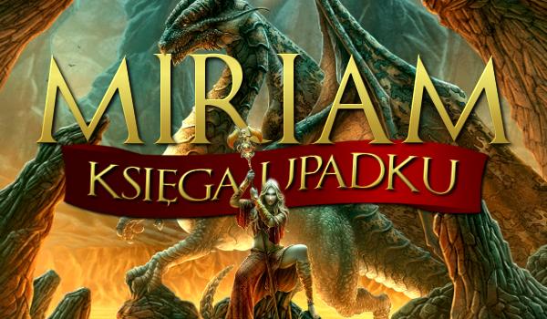 Miriam: Księga Upadku – Złoto i srebro #1