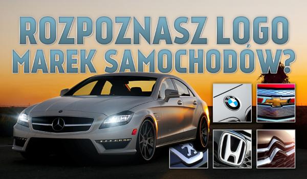Czy rozpoznasz logo marek samochodów?