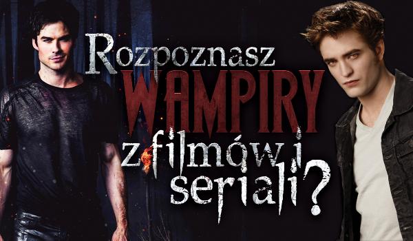 Znalezione obrazy dla zapytania serial z wampirami