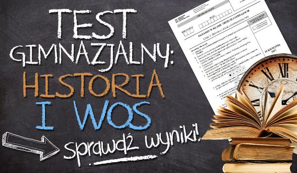Test gimnazjalny 2017: Historia i WOS – sprawdź wyniki!