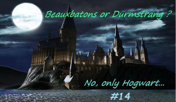 Beauxbatons Or Durmstrang No Only Hogwart 14 Samequizy Ru где ты был 11 сентября? beauxbatons or durmstrang no only hogwart 14 samequizy