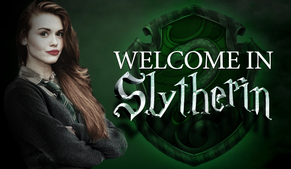 Welcome In Slytherin #PROLOG