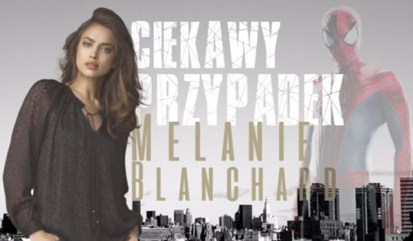 Ciekawy przypadek Melanie Blanchard – PROLOG