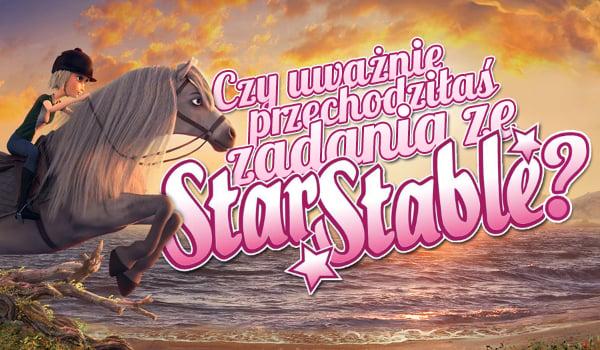 Czy uważnie przechodziłaś zadania ze Star Stable Online?