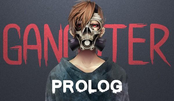 Gangster #PROLOG