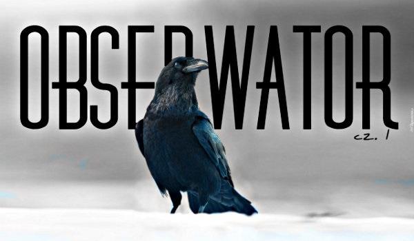 Obserwator I #1