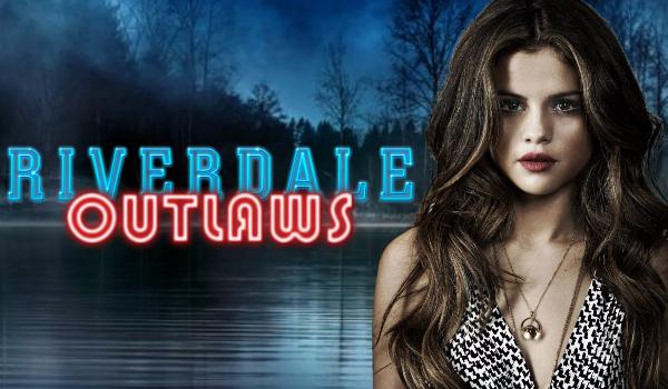 Riverdale Outlaws #Prolog