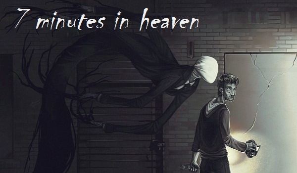 7 minutes in heaven #5-Helen Otis/ Bloody Painter x reader