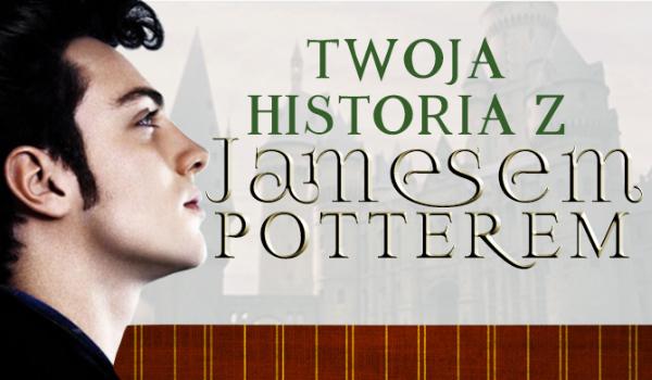 Twoja historia z Jamesem Potterem #Prolog