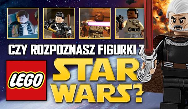 Czy znasz figurki z LEGO Star Wars? – Część 2!