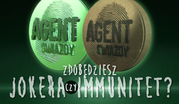 """W programie ,,Agent Gwiazdy"""" zdobędziesz Immunitet czy Jokera?"""