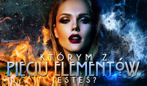 Którym z Pięciu Elementów jesteś?