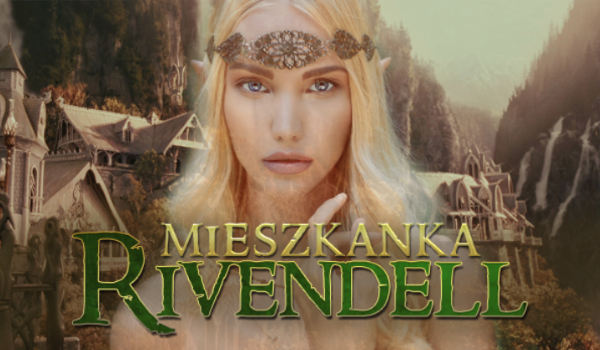 Mieszkanka Rivendell
