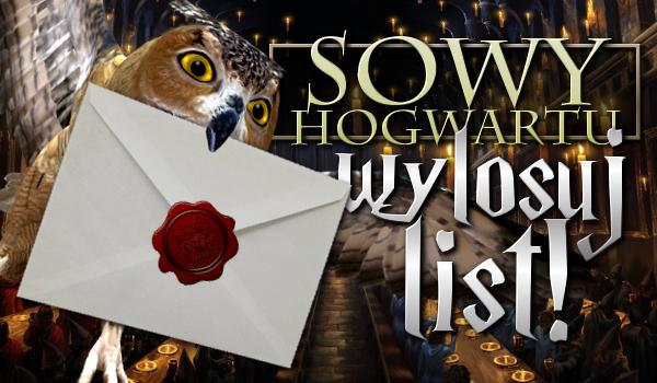 Sowy Hogwartu! Wylosuj list!
