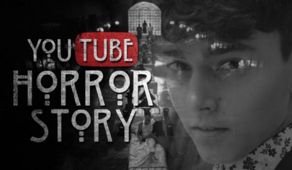 YouTube Horror Story – PROLOG