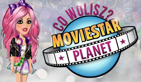 """10 pytań z serii """"Co wolisz?"""" MovieStarPlanet!"""