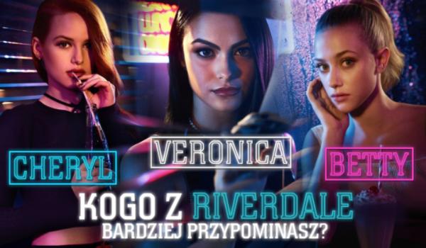 Jesteś bardziej jak Betty, Cheryl czy Veronica z serialu Riverdale?
