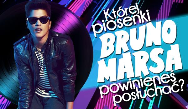 Jakiej piosenki Bruno Marsa powinieneś posłuchać?