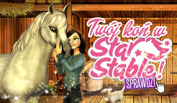 Twój koń w Star Stable!