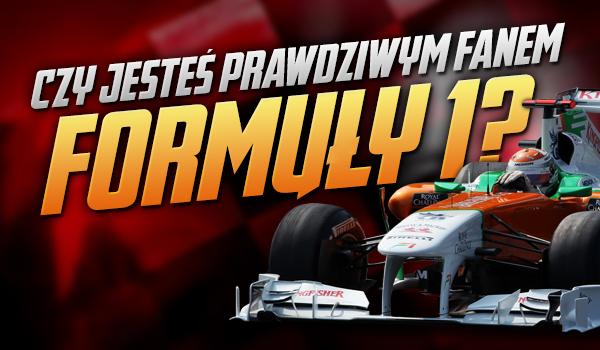 Czy jesteś prawdziwym fanem Formuły 1?