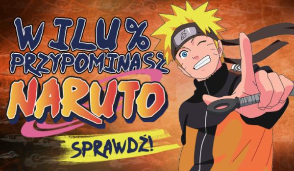 W ilu % przypominasz Naruto?