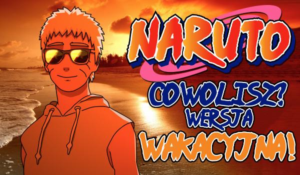 Naruto: Wersja wakacyjna!