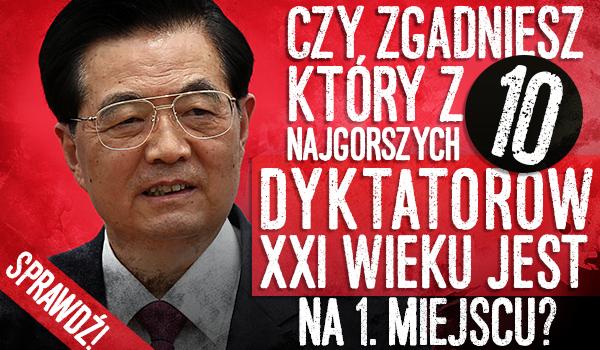 Czy zgadniesz, który z 10 najgorszych dyktatorów XXI wieku jest na 1. miejscu?
