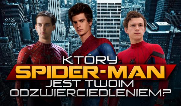 Który Spider-Man jest Twoim odzwierciedleniem?