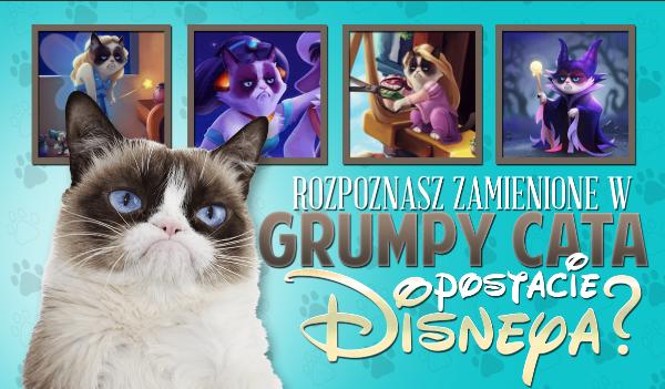 Czy rozpoznasz zamienione w Grumpy Cata postacie Disneya?