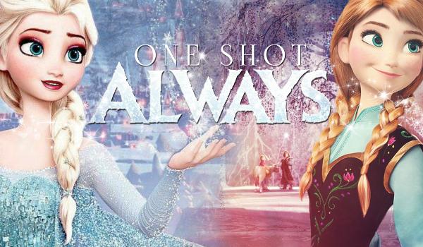 Always – ONE SHOT