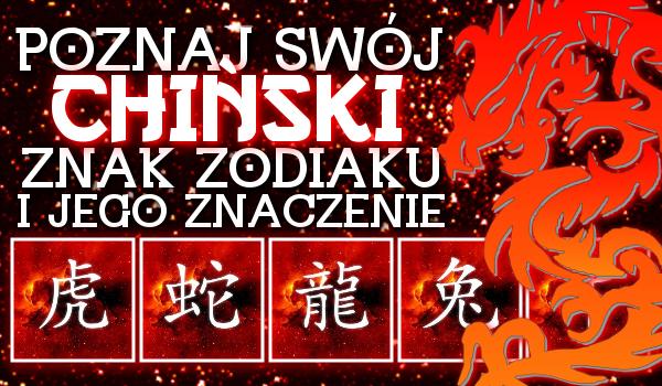 Poznaj swój chiński znak zodiaku i jego znaczenie!