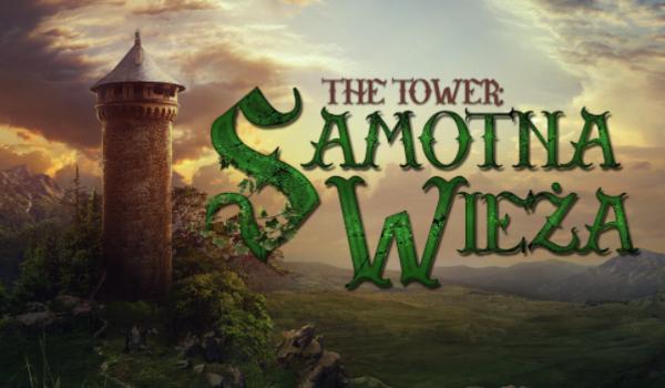 The Tower – Samotna Wieża