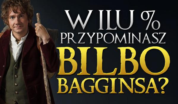 W ilu procentach przypominasz Bilba Bagginsa?
