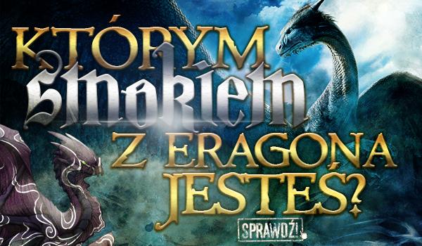 Którym smokiem z Eragona jesteś?