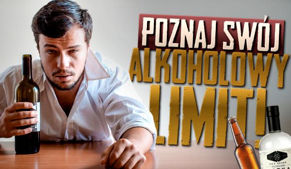 Poznaj swój alkoholowy limit!