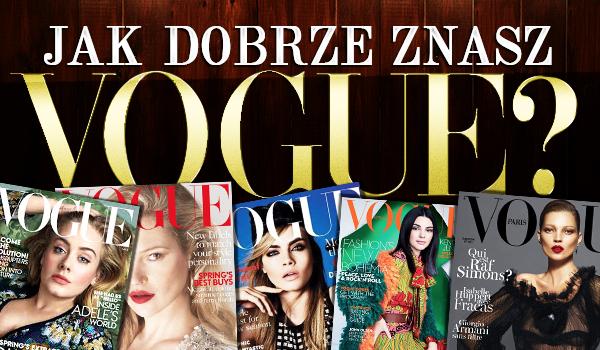 Ile wiesz o Vogue?