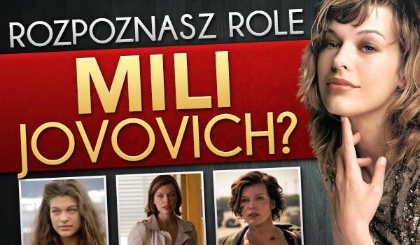 Czy rozpoznasz wszystkie role Milli Jovovich?