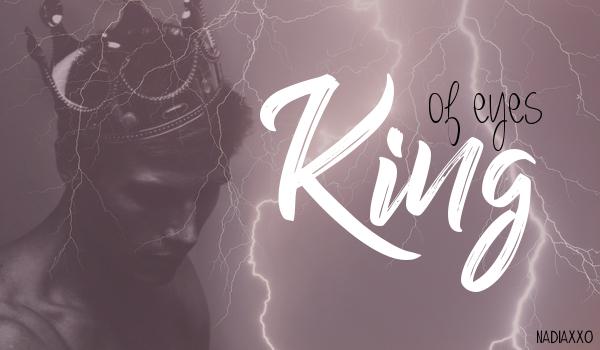 King of eyes #1
