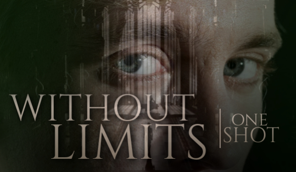 Without Limits – One Shot