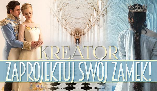 Kreator: Zaprojektuj swój zamek!