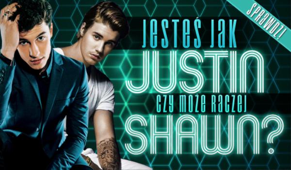 Przypominasz bardziej Shawna Mendesa czy Justina Biebera?