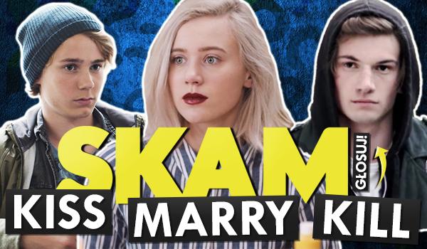 KISS, MARRY, KILL – Wersja z bohaterami SKAM!