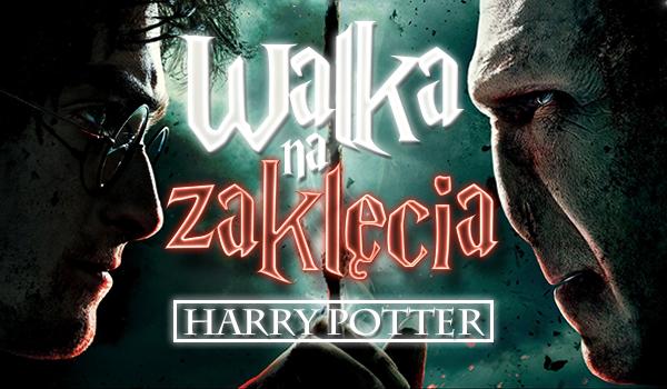 "Walka na zaklęcia z filmu ""Harry Potter""!"