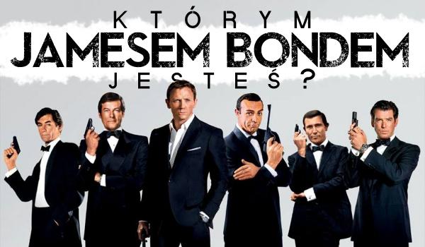 Którym Jamesem Bondem jesteś?
