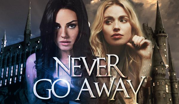 Never Go Away #Prolog