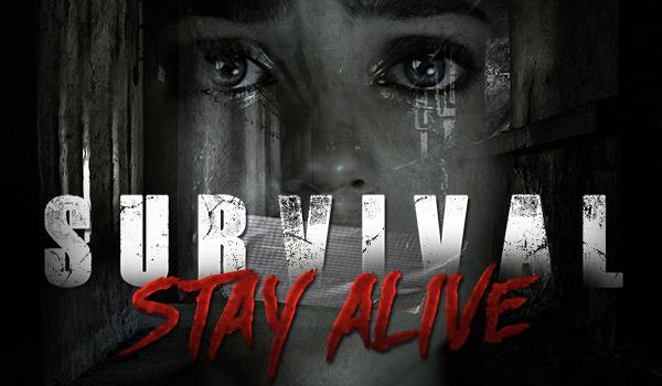 Survival! Stay alive. #Porwanie